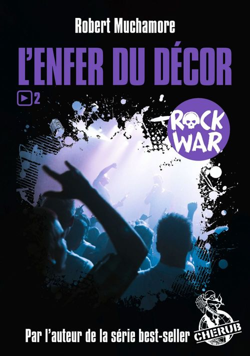 Rock War (Tome 2) - L´enfer du décor