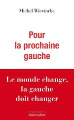 Vente Livre Numérique : Pour la prochaine gauche  - Michel WIEVIORKA