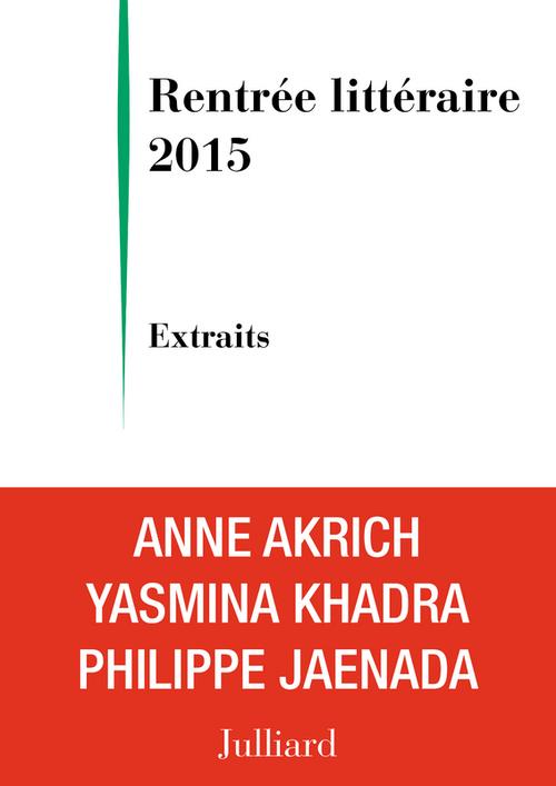 Extraits Rentrée littéraire Julliard 2015
