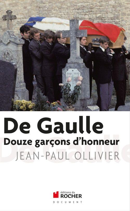 De Gaulle ; les 12 garçons d'honneur