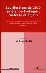Les élections de 2010 en Grande-Bretagne : contexte et enjeux  - Michael Hearn