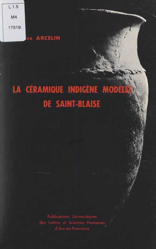La céramique indigène modelée de Saint-Blaise (Saint-Mitre-les-Remparts, Bouches-du-Rhône)