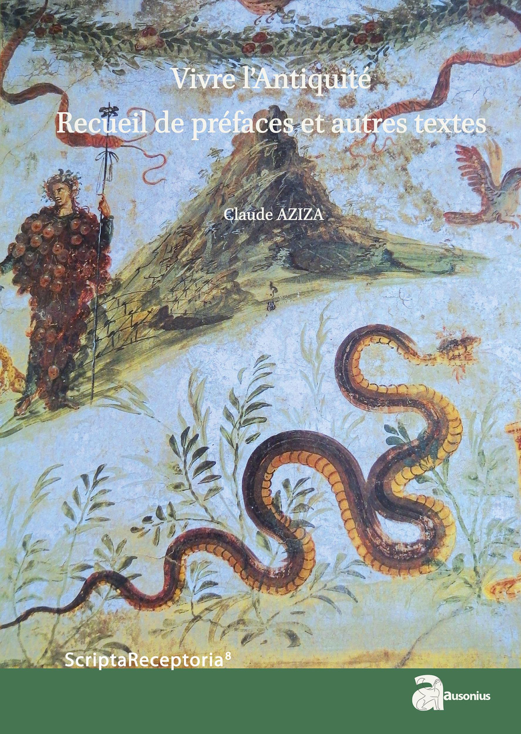 Vivre l antiquite - recueil de preface et autres textes