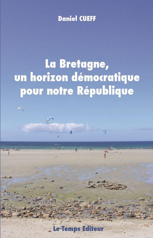 Bretagne, un horizon democratique pour notre republique