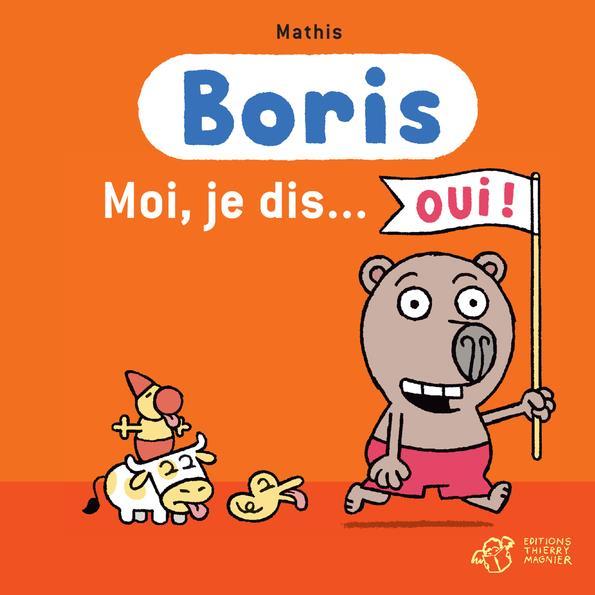 Boris ; moi, je dis...oui !