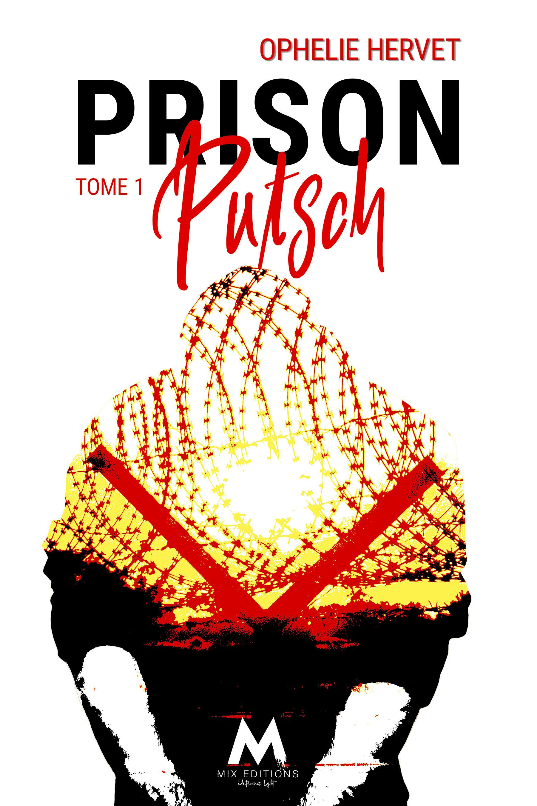 Prison putsch - tome 1