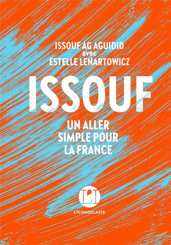 Issouf ; un aller simple pour la France