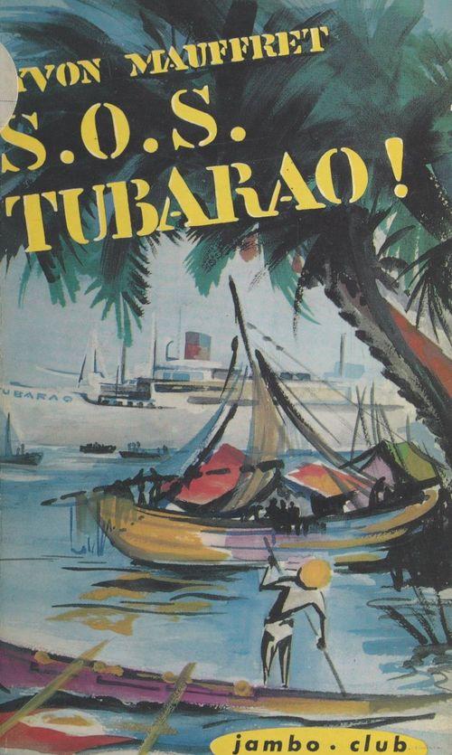 S. O. S. Tubarao !