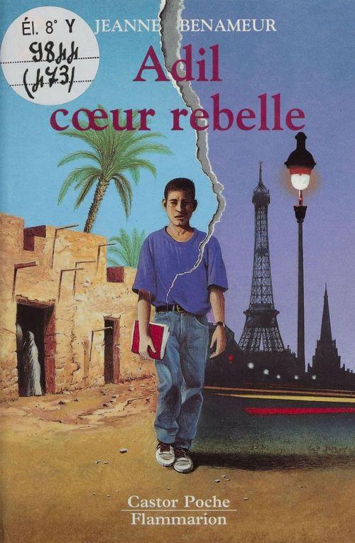 Adil, coeur rebelle - - vivre aujourd'hui, senior des 11/12 ans
