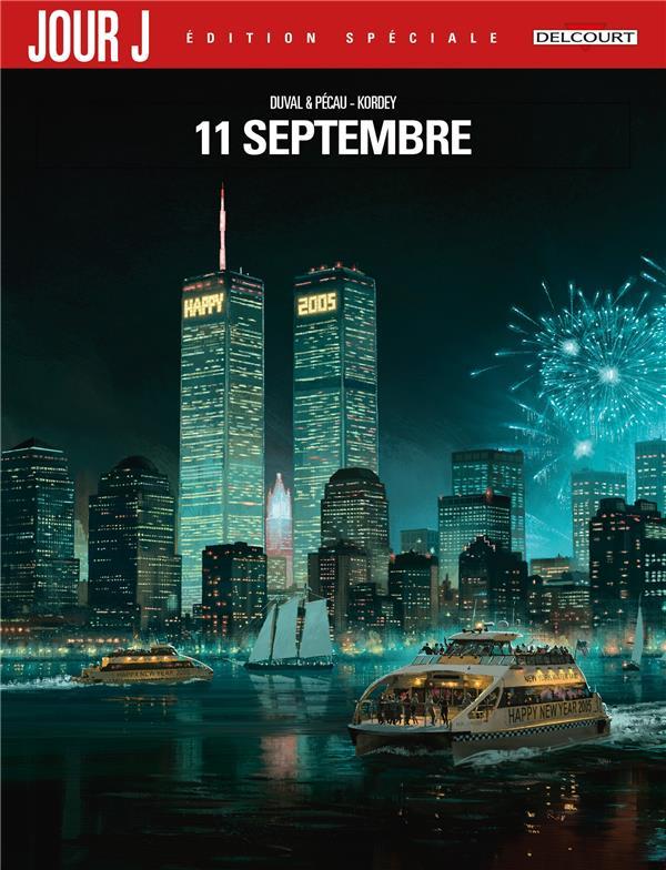 jour J ; Intégrale ; 11 septembre