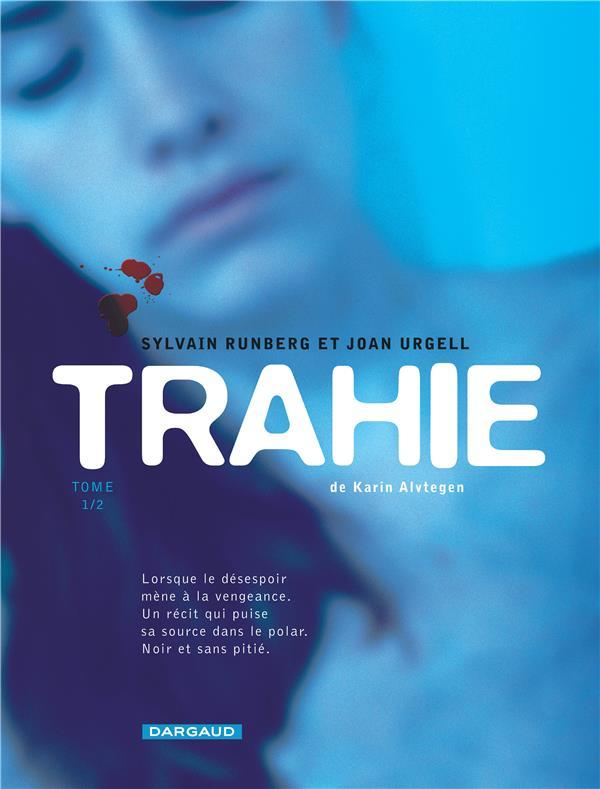 Trahie t.1