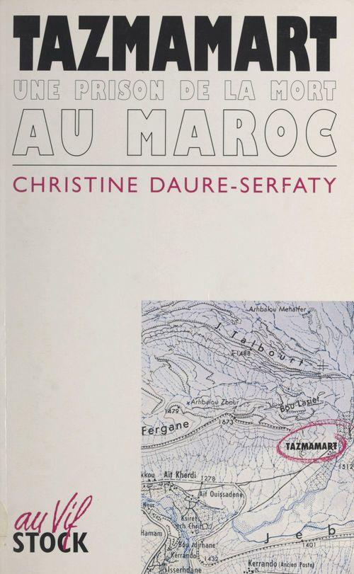 Tazmamart  - Christine Daure-Serfaty