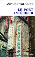 Vente Livre Numérique : Le Port intérieur  - Antoine Volodine
