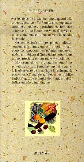 Le grenadier, le caroubier, le jujubier, le pistachier et l'arbousier