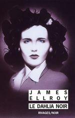 Vente Livre Numérique : Le dahlia noir  - James Ellroy