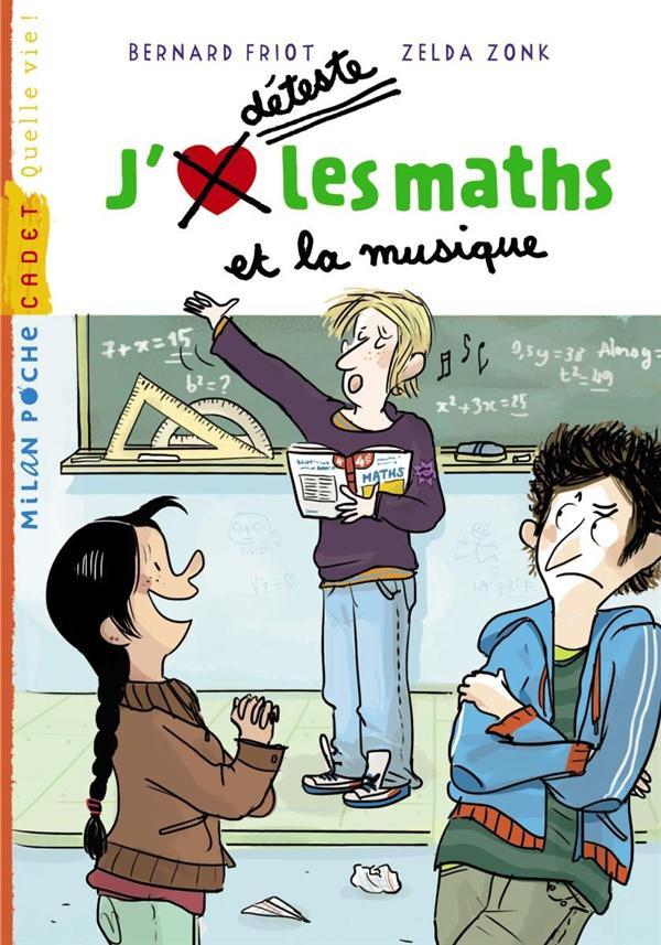 J'aime/je déteste les maths et la musique