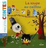 Vente EBooks : La soupe au caillou  - Agnès Cathala
