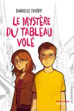 Vente EBooks : Le mystère du tableau volé  - Danielle Thiéry