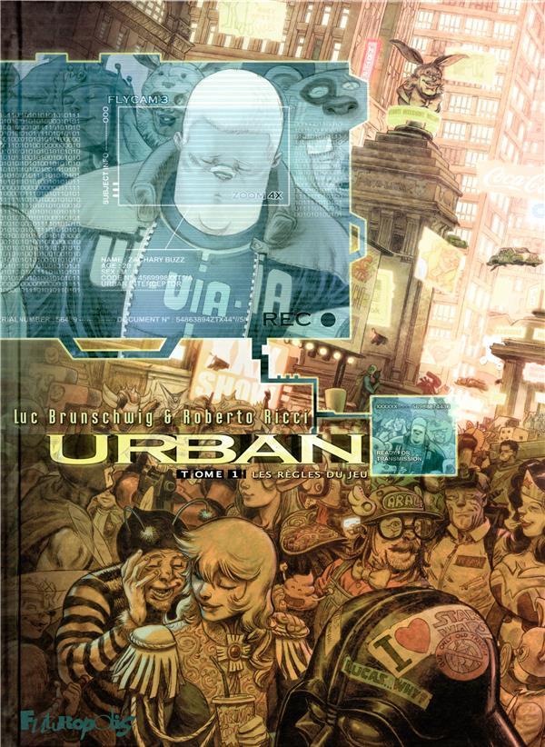 Urban T.1 ; les règles du jeu