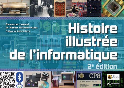 Histoire illustrée de l'informatique (2e édition)