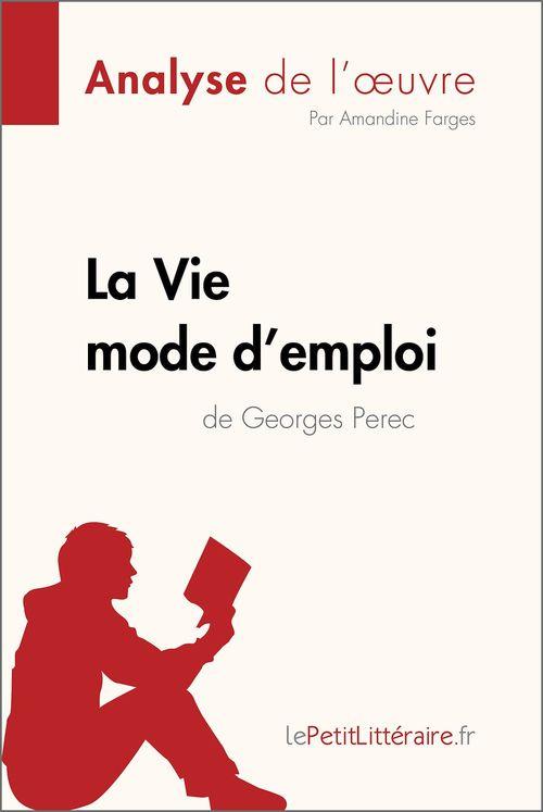 La Vie mode d'emploi de Georges Perec (Analyse de l'oeuvre)