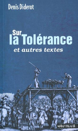 Sur la tolérance ; et autres textes