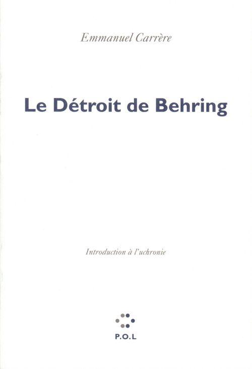 Le détroit de Behring ; introduction à l'uchronie
