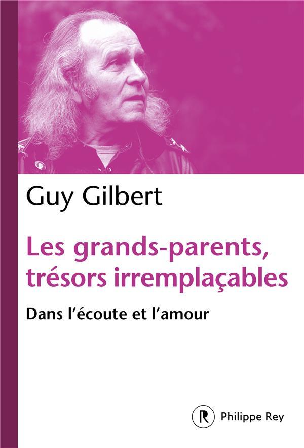 Les grands-parents, trésors irremplaçables ; dans l'écoute et l'amour