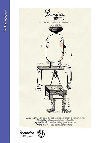 Lumières ; l'encyclopédie revisitée ; livret pédagogique