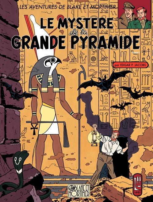 Blake et Mortimer T.4 ; le mystère de la grande pyramide t.1
