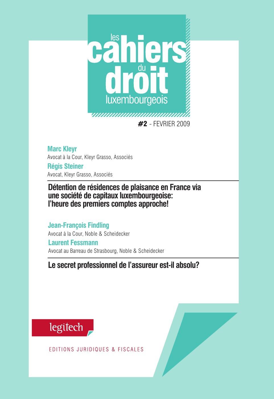 LES CAHIERS DU DROIT LUXEMBOURGEOIS T.2/09