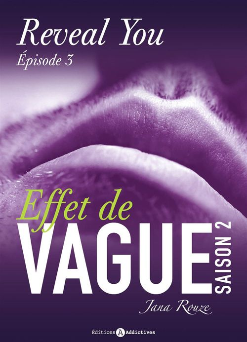 Effet de vague - Saison 2 - Épisode 3 : Reveal you