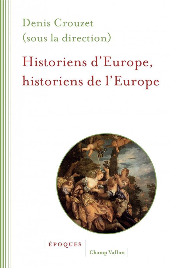 Historiens d'Europe, historiens de l'Europe