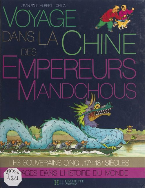 Voyage dans la Chine des empereurs mandchous