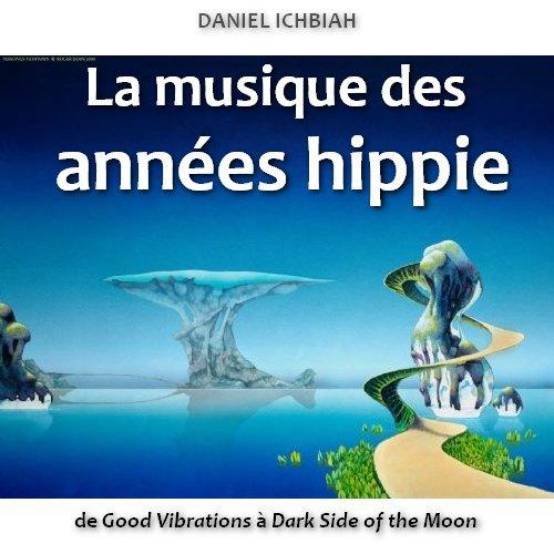La musique des années hippie