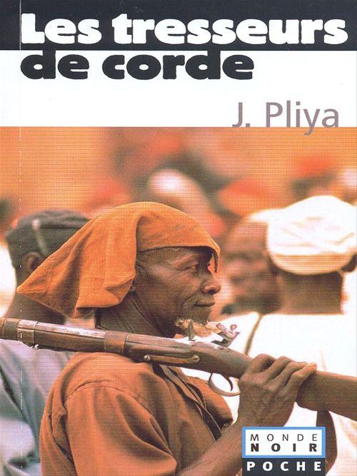 Les tresseurs de corde Coll. Monde Noir Poche