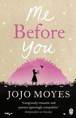 Vente Livre Numérique : Me Before You  - Jojo Moyes