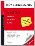Préparation aux examens ; droit civil t.1