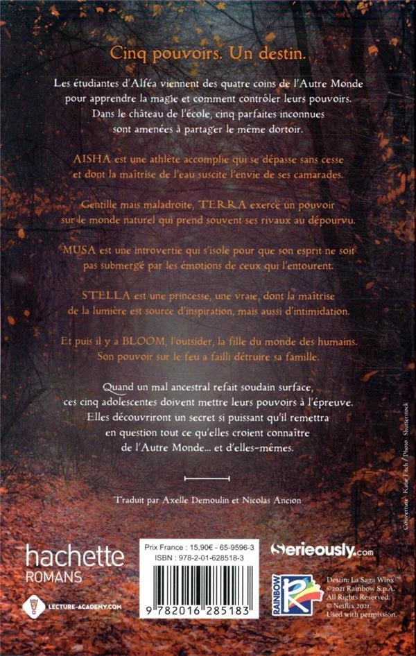 Destin ; la saga Winx T.1