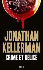 Vente Livre Numérique : Crime et Délice  - Jonathan Kellerman