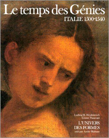 le temps des genies - renaissance italienne (1500-1540)