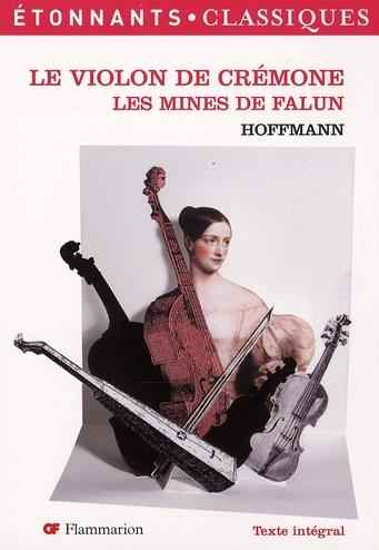 Le violon de Crémone ; les mines de Falun