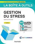 Vente EBooks : La boîte à outils de la gestion du stress - 2e éd.  - Gaëlle Du Penhoat