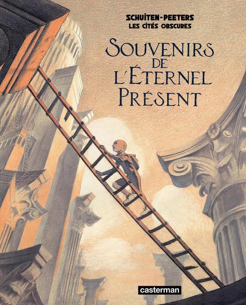 Les cités obscures HORS-SERIE T.11 ; souvenir de l'éternel présent ; variations sur le film Taxandria de Raoul Servais