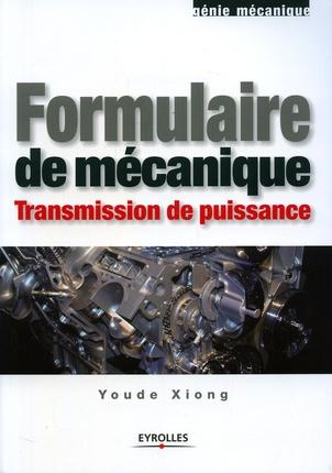 Formulaire De Mecanique. Transmission De Puissance. Genie Mecanique
