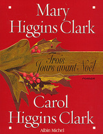 Vente Livre Numérique : Trois jours avant Noël  - Mary Higgins Clark - Carol Higgins Clark
