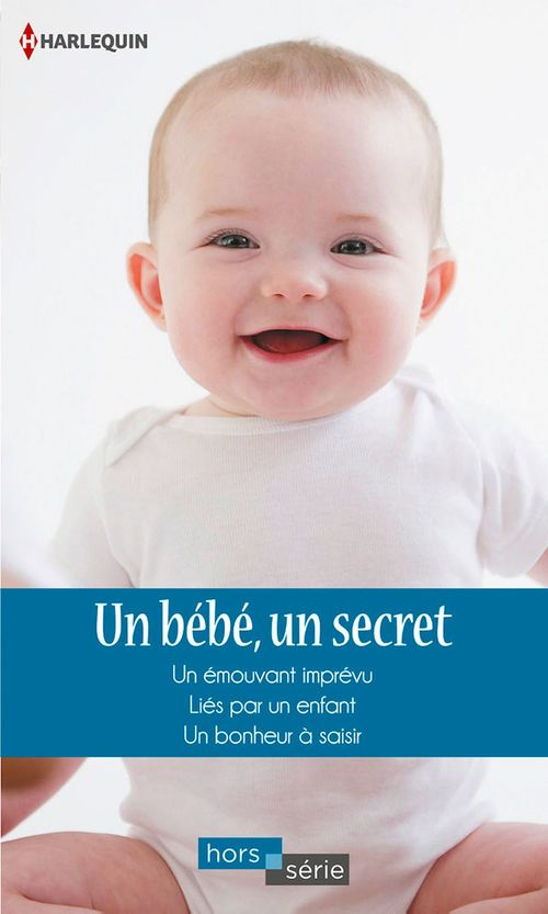 Vente Livre Numérique : Un bébé, un secret  - Liz Fielding  - Caroline Anderson  - Heidi Rice