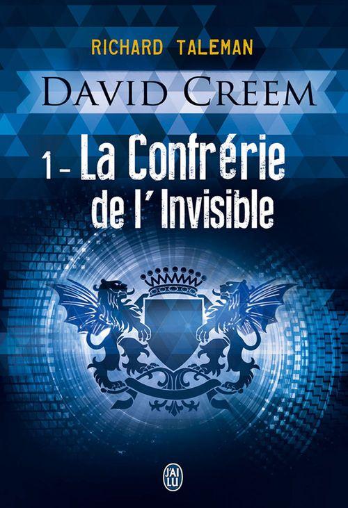 David Creemt.1 ; la confrérie de l'invisible