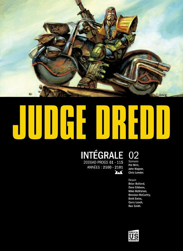 Judge Dredd ; Integrale T.2