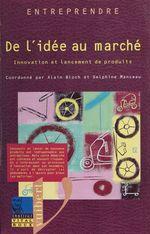 Vente Livre Numérique : De l'idee au marche  - Delphine Manceau - Alain Bloch